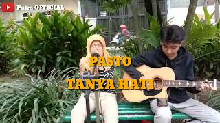 Download Tanya Hati - Pasto (Cover By Putra Ft.Putri)