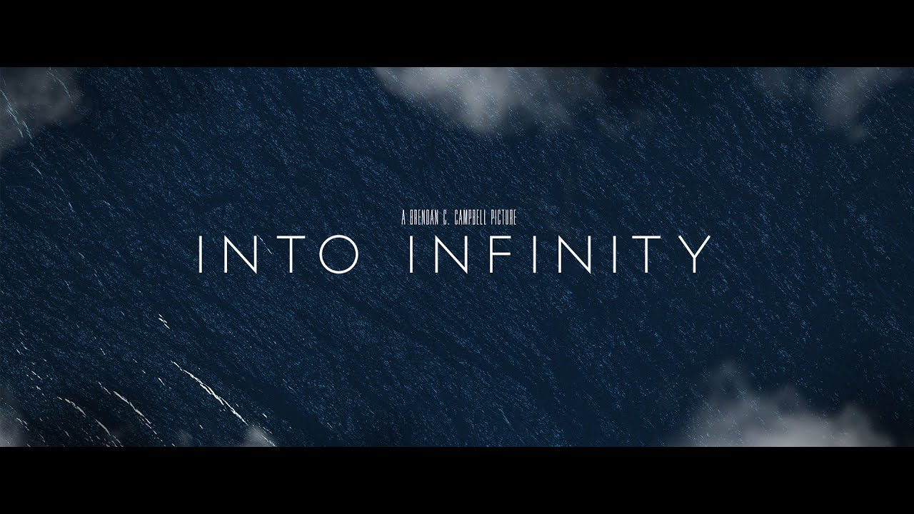Into Infinity [Official Theatrical Trailer]