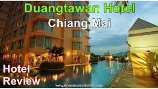 Duangtawan Hotel Chiang Mai Hotel Review Where to stay in Chiang Mai Thailand