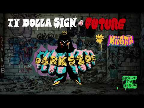 Ty Dolla $ign & Future - Darkside ft. Kiiara