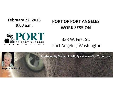 2016 02 22 Port of Port Angeles Work Session