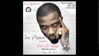 Ice Prince - Tears For Naija