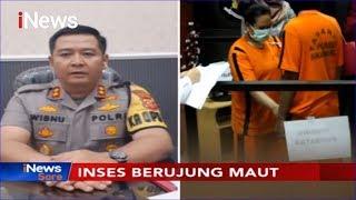 Kapolresta Sukabumi Beberkan Fakta Baru Kasus Inses Berujung Maut - iNews Sore 01/10