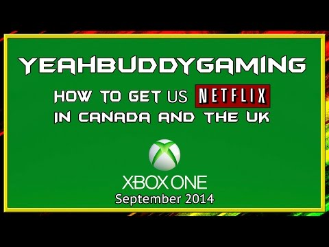 Get US Netflix On Xbox One In Canada And The UK (September 2014)