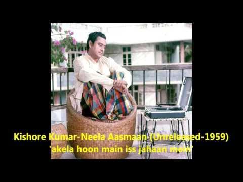 Kishore Kumar - Neela Aasmaan (Unreleased-1959) - 'akela hoon main'