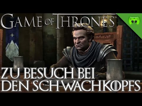 GAME OF THRONES # 23 - Zu Besuch bei den Schwachkopfs «» Let's Play Game of Thrones | 60 FPS