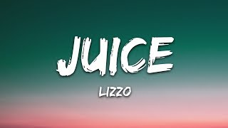 Download Lizzo - Juice (Lyrics) Mp3 and Videos