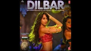 Dilbar dilbar full mp3 song Dilbar Full mp3 Song - (Satyamev Jayate) Neha kakkar ,