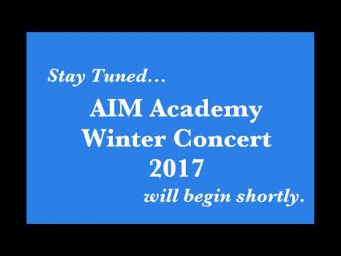 AIM Academy - Lower School Holiday Concert - December 2017