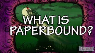 What is Paperbound? - Insomnia 52 Interview - Hack