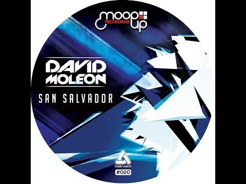 David Moleon - San Salvador (Original Mix)