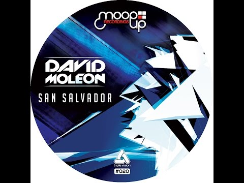 David Moleon - San Salvador (Original Mix)-TECHNO MUSIC