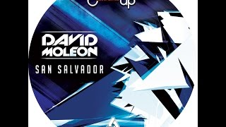 Download David Moleon - San Salvador (Original Mix)-TECHNO MUSIC Mp3 and Videos
