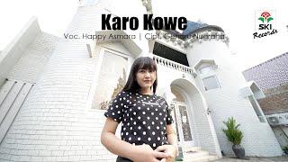 Download Happy Asmara - Karo Kowe (Official Music Video)