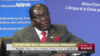 President Mugabe: China is a true friend of Africa