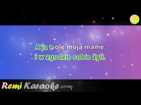 Majka Jeżowska - A ja wolę swoją mamę (karaoke - RemiKaraoke.com)