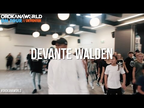 DEVANTE WALDEN // OrokanaWorld #ONTOUR DEVENTER