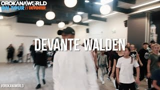 DEVANTE WALDEN // OrokanaWorld #ONTOUR DEVENTER