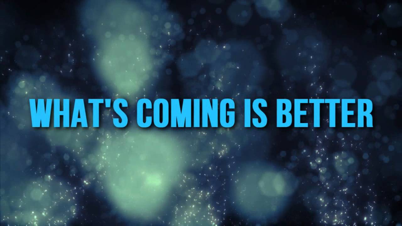 """Download Deon Kipping """"What's Coming Is Better"""" Lyric Video"""