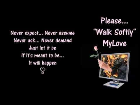 """Walk Softly ༺🌻༻  """"MyLove"""" ༺🌻༻ Gladys Knight"""