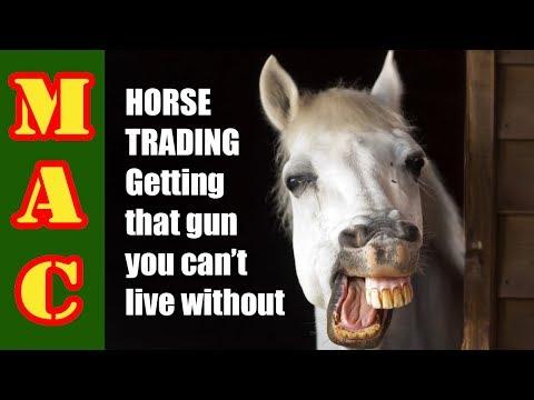 Horse Trading Guns