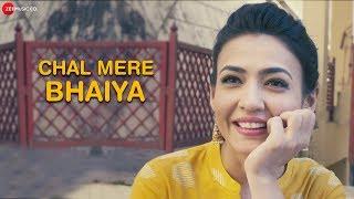 Chal Mere Bhaiya | Vindhya Adapa  | Nidhi Seth  | Anuj Garg | Dinesh Pant