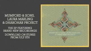 Mumford & Sons, Laura Marling & Dharohar Project - To Darkness