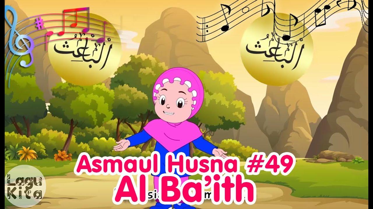 ASMAUL HUSNA 49 - AL BA'ITH | Diva Bernyanyi | Lagu Kita