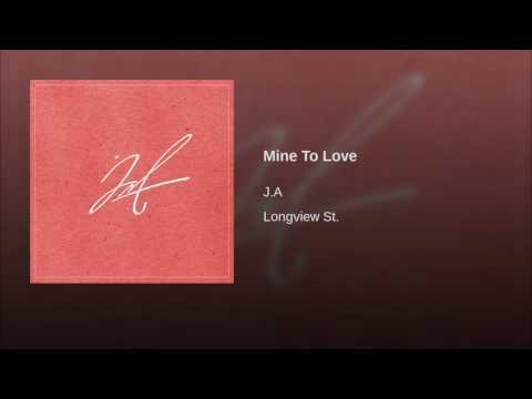 Mine To Love