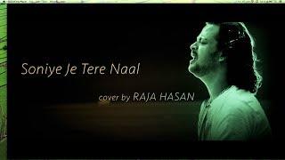 Soniye Je Tere Naal || Raja Hasan
