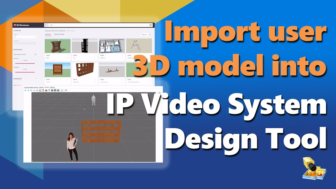 How To Import User 3d Models Into Ip Video System Design Tool Youtube