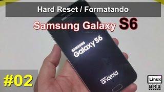Samsung Galaxy S6 SM-G920I - #02 - Hard Reset - Formatando - Português thumbnail