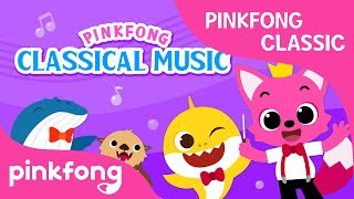 Pinkfong Classical Music: Sea Animals Songs | Pinkfong Songs for Children