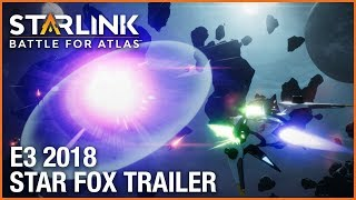 Starlink: Battle for Atlas: E3 2018 Star Fox Trailer | Ubisoft [NA]