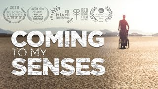 Coming to My Senses - Official Trailer