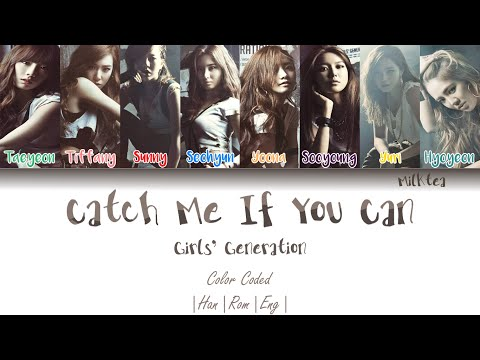 GIRLS' GENERATION (소녀시대) – CATCH ME IF YOU CAN (Korean Ver) Lyrics Color Coded [Han/Rom/Eng]
