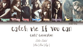 Gambar cover GIRLS' GENERATION (소녀시대) – CATCH ME IF YOU CAN (Korean Ver) Lyrics Color Coded [Han/Rom/Eng]