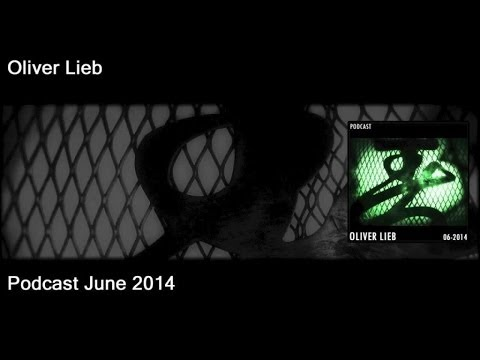 Oliver Lieb - Podcast June 2014
