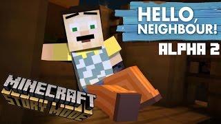 hello neighbor in minecraft story mode alpha 2 version