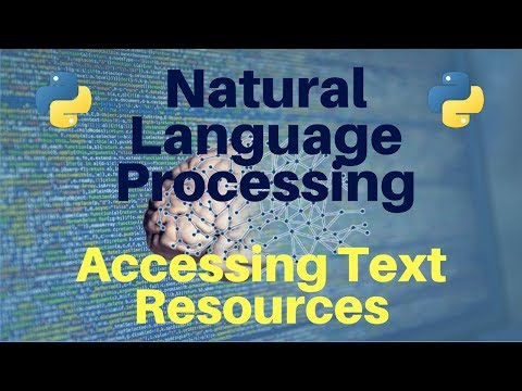Natural Language Processing in Python: Part 2 -- Accessing Text Resources
