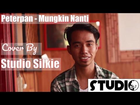 Mungkin Nanti(acoustic version)