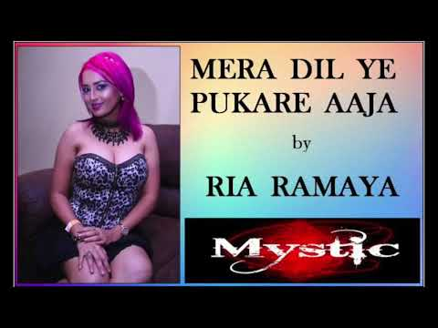 MERA DIL YE PUKARE AAJA by Ria Ramaya