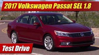 2017 Volkswagen Passat SEL 1.8: Test Drive
