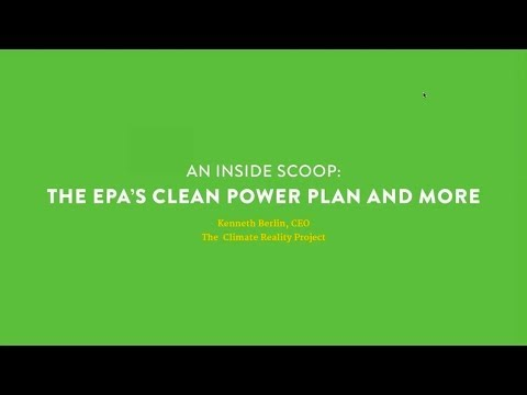 An Inside Scoop: EPA's Clean Power Plan and More