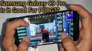 Samsung Galaxy C9 Pro Test Game Pubg Mobile   Samsung c9 pro Pubg max Graphics