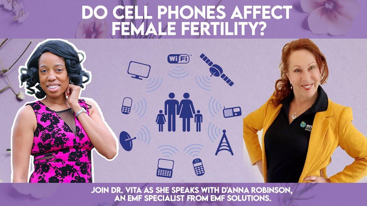 Do Cell Phones Affect Female Fertility- Dr Vita