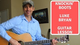 Knockin' Boots - Luke Bryan - Guitar Lesson | Tutorial mp3