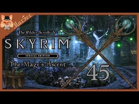 Let's Play Skyrim SE Modded - Episode 45 [The Mage's Ascent]
