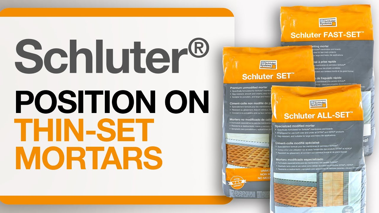 Schluter Systems Position On Thin Set Mortar