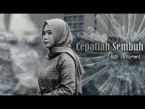 Cepatlah Sembuh-Desi Nourma (Official Music Video)